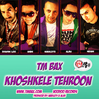 TM Bax - 'Khoshkele Tehroon'