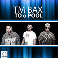 TM Bax - 'To o Pool'