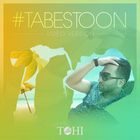 Hossein Tohi - 'Tabestoon (Video Version)'