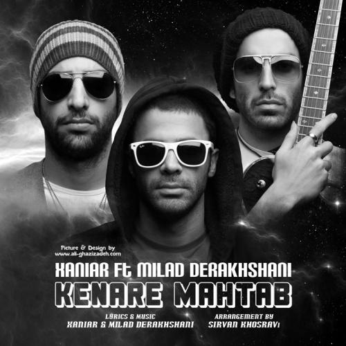 Xaniar - 'Kenare Mahtab (Ft Milad Derakhshani)'