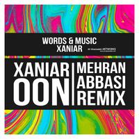 Xaniar - 'Oon (Mehran Abbasi Remix)'