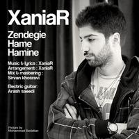 Xaniar - 'Zendegie Hame Hamine'