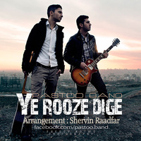 Pastoo Band - 'Ye Rooze Dige'