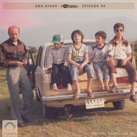 Abo Atash - 'Episode 94'