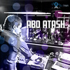 Abo Atash - 'Episode 74'