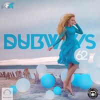 Dubways - 'Episode 62'