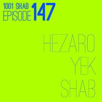 Hezaro Yek Shab - 'Episode 147'