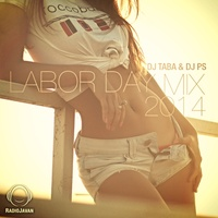 Labor Day Mix 2014 - 'DJ Taba & DJ PS'
