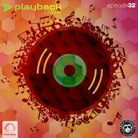 Playback - 'Episode 32'