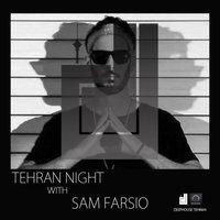 Tehran Night - 'Sam Farsio'