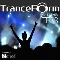 TranceForm - 'Episode 33'
